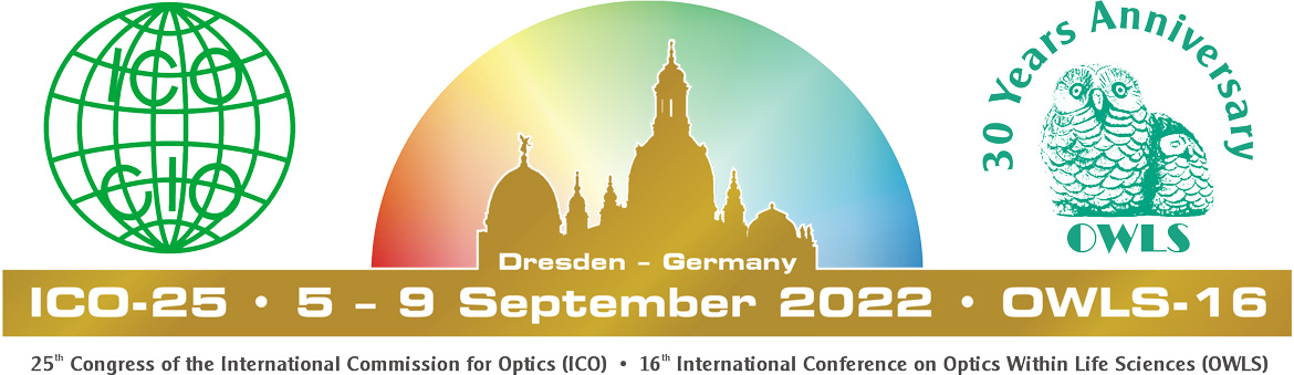 25th Congress of the International Commission for Optics (ICO) • 16th International Conference on Optics Within Life Sciences (OWLS)